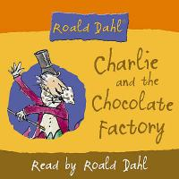 Roald Dahl Reads Charlie and the Chocolate Factory
