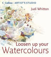 Loosen up your Watercolours