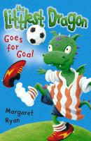 The Littlest Dragon Goes for Goal