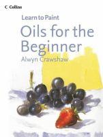 Oils for the Beginner