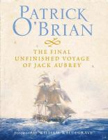 The Final Unfinished Voyage of Jack Aubrey