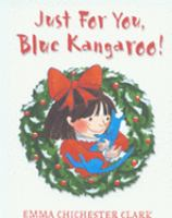 Just for You, Blue Kangaroo!