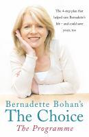 Bernadette Bohan's The Choice