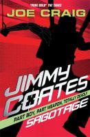 Jimmy Coates : Sabotage
