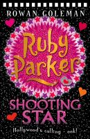 Ruby Parker, Shooting Star