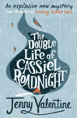 Cover image for The Double Life of Cassiel Roadnight Or, The Double