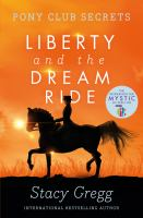 Liberty and the Dream Ride