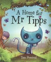 A Home for Mr Tipps