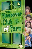 The Sleepover Club on the Farm
