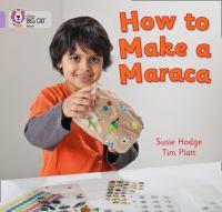 How to Make A Maraca