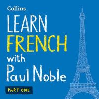 Learn French With Paul Noble: Part 1