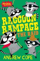 Raccoon Rampage