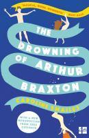 The Drowning of Arthur Braxton