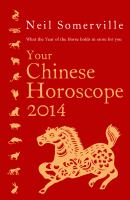 Your Chinese Horoscope 2014