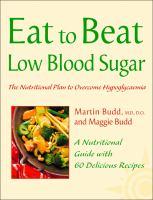 Eat to Beat Low Blood Sugar