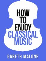 How to Enjoy Classical Music