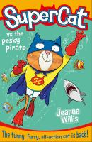 Supercat Vs the Pesky Pirate