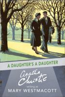 A Daughter's A Daughter and Other Novels