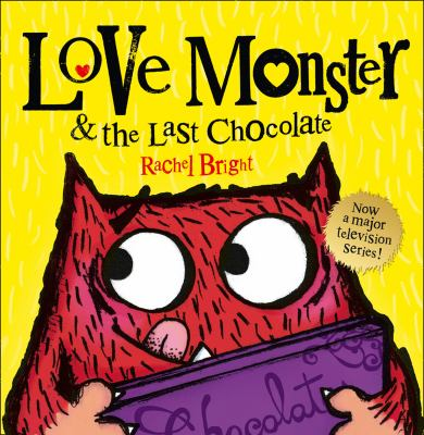 Cover image for Love Monster & the Last Chocolate