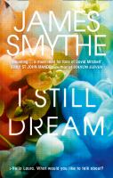 I Still Dream / James Smythe