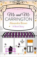 Me and Mr Carrington