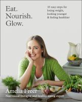 Eat, Nourish, Glow