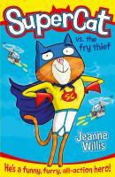 Supercat Vs. the Fry Thief