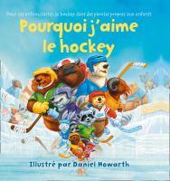 Pourquoi j'aime le hockey