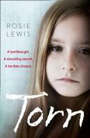 Torn : a terrified girl. a shocking secret. a terrible choice