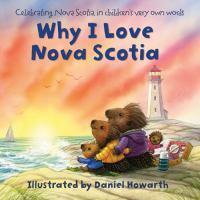 Why I Love Nova Scotia