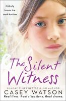 The silent witness : nobody knows the truth but her