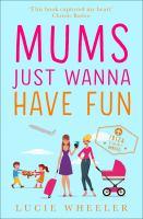Mums Just Wanna Have Fun