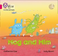"""Collins Big Cat Phonics For Letters And Sounds &́#x80;"""" Mog And Mim: Band 1B/Pink B"""