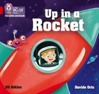 """Collins Big Cat Phonics For Letters And Sounds &́#x80;"""" Up In A Rocket: Band 2A/Red A"""