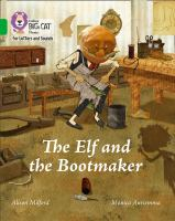 "Collins Big Cat Phonics For Letters And Sounds &́#x80;"" The Elf And The Bootmaker: Band 5/Green"