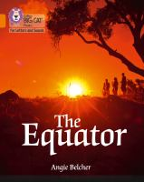 """Collins Big Cat Phonics For Letters And Sounds &́#x80;"""" The Equator: Band 6/Orange"""
