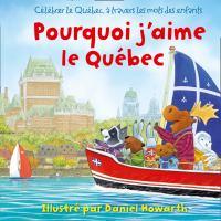Pourquoi j'aime le Québec