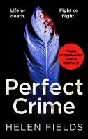 Perfect Crime (a DI Callanach Crime Thriller, Book 5)