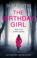 The Birthday Girl : The gripping new psychological thriller full of shocking twists and lies.