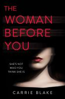 The Woman Before You