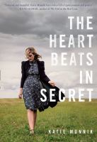 The Heart Beats in Secret
