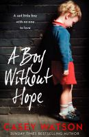 A Boy Without Hope