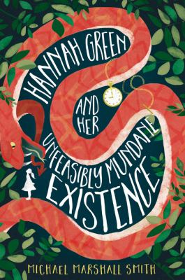 Hannah Green and Her Unfeasibly Mundane Existence(book-cover)