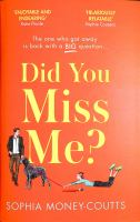 Did You Miss Me? - PUBLICATION TO BE RELEASED AUGUST 2021