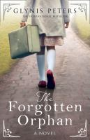 The forgotten orphan : a novel