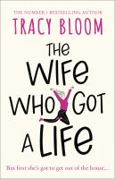 Wife Who Got A Life