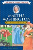 Martha Washington, America's First First Lady