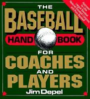 The Baseball Handbook for Coaches and Players