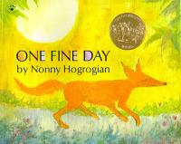 One Fine Day - Hogrogian, Nonny