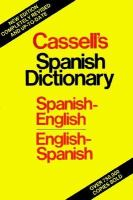 Cassell's Spanish-English, English-Spanish Dictionary